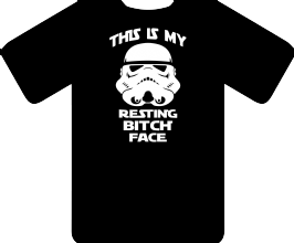 BITCH FACE TEE - INSPIRED BY STAR WARS STORMTROOPERS